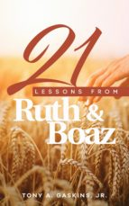 21 Lessons From Ruth and Boaz (ebook)