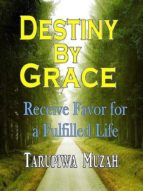 DESTINY BY GRACE