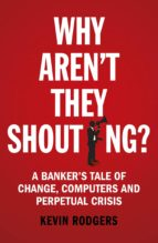 Why Aren't They Shouting? (eBook)