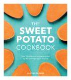 THE SWEET POTATO COOKBOOK