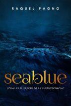 Seablue, ¿cuál Es El Precio De La Supervivencia? (ebook)
