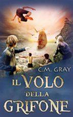 Il Volo Della Grifone (ebook)