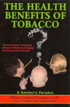 The Health Benefits of Tobacco (ebook)