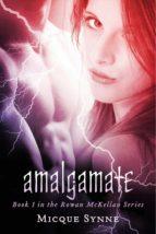 Amalgamate (ebook)