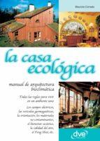 LA CASA ECOLÓGICA