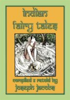 INDIAN FAIRY TALES - 27 children's tales from India (ebook)