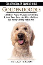 Goldendoodle: Goldendoodles Owners Bible (ebook)