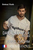 Dan Alexander, Pitcher (Édition Française) (ebook)