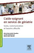 L'AIDE-SOIGNANT EN SERVICE DE GÉRIATRIE