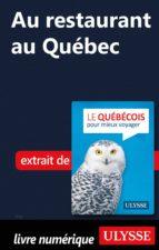AU RESTAURANT AU QUÉBEC - GUIDE DE CONVERSATION