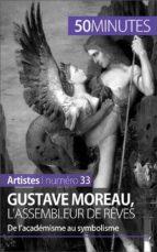 Gustave Moreau, l'assembleur de rêves (ebook)
