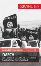Daech. Les dessous du groupe terroriste (ebook)