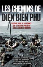 Les chemins de Diên Biên Phu (ebook)