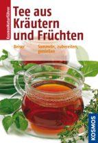 Tee aus Kräutern und Früchten (ebook)