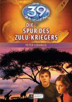 Die 39 Zeichen - Die Spur des Zulu-Kriegers (ebook)