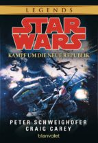 STAR WARS. KAMPF UM DIE NEUE REPUBLIK
