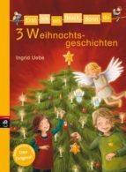 Erst ich ein Stück, dann du - 3 Weihnachtsgeschichten (ebook)