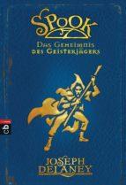 Spook - Das Geheimnis des Geisterjägers (ebook)