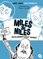 Miles & Niles - Schlimmer geht immer (ebook)