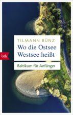 Wo die Ostsee Westsee heißt (ebook)