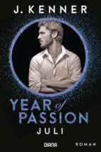 Year of Passion. Juli (ebook)