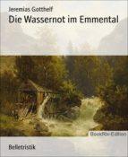 Die Wassernot im Emmental (ebook)