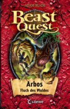 Beast Quest 35 - Arbos, Fluch des Waldes (ebook)