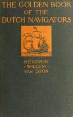 The Golden Book of the Dutch Navigators (ebook)