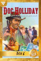 Doc Holliday Jubiläumsbox 6 - Western (ebook)