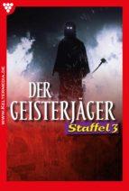 Der Geisterjäger Staffel 3 – Mystik (ebook)