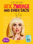 SEX ZWERGE UND EINER DAZU