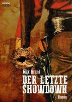 DER LETZTE SHOWDOWN (ebook)