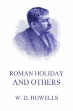 Roman Holidays And Others (eBook)