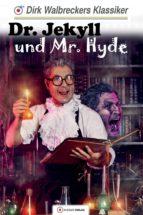 Dr. Jekyll und Mr. Hyde (ebook)