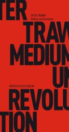 Medium und Revolution (ebook)