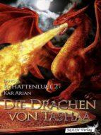 Die Drachen von Tashaa (Band 5) (ebook)