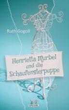 Henrietta Murbel und die Schaufensterpuppe (ebook)