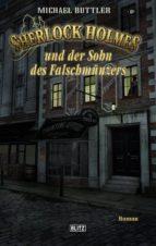 Sherlock Holmes - Neue Fälle 24: Sherlock Holmes und der Sohn des Falschmünzers (ebook)