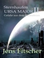 Sternhaufen URSA MAJOR ( II ) (ebook)