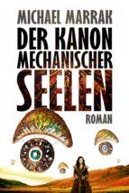 Der Kanon mechanischer Seelen (ebook)