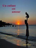 Un enfant est amour (ebook)