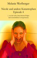 Nicole und andere Katastrophen – Episode 4 (ebook)