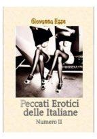 Peccati erotici delle Italiane Vol. 2 (ebook)