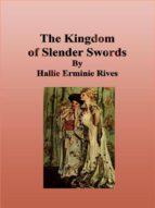 The Kingdom of Slender Swords (ebook)
