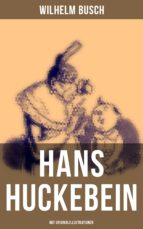 Hans Huckebein (Mit Originalillustrationen) (ebook)