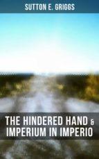 The Hindered Hand & Imperium in Imperio (ebook)