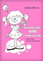 Przebieranki Anki i kolorowanki (ebook)
