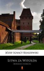 Litwa za Witolda (ebook)