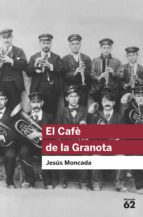 EL CAFÈ DE LA GRANOTA