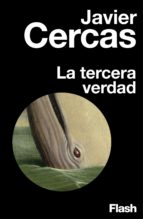 La tercera verdad (Flash Ensayo) (ebook)